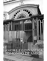 Amore e ginnastica - Edizione a cura di Martin Frank (Italian Edition)
