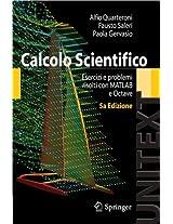 Calcolo Scientifico: Esercizi e problemi risolti con MATLAB e Octave (UNITEXT)
