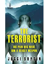The Terrorist: His Pain has made him a Deadly Weapon