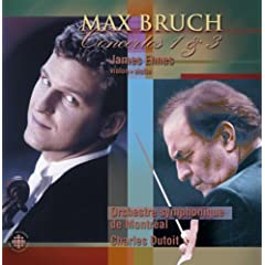 Max Bruch: Concertos for Violin and Orchestra Nos. 1 and 3