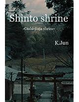 Shinto shrine -Oishi Jinja shrine-