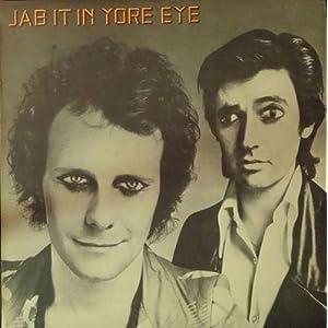Jab It in Yore Eye