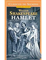 Hamlet (Clasicos De Siempre: Joyas Del Teatro / All Time Classics: Drama Jewels)