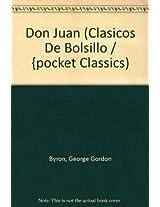 Don Juan (Clasicos De Bolsillo / {pocket Classics)