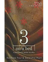 3 on a bed: Contemporary Indian Novellas
