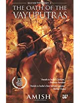The Oath of the Vayuputras (Shiva Trilogy) by Amish Tripathi