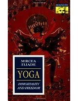 Yoga - Immortality & Freedom (Works of Mircea Eliade)