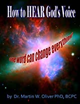 How to Hear God's Voice: One Word Can Change Everything