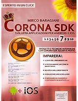 Corona SDK: sviluppa applicazioni per Android e iOS. Livello 7: Progetti e tecniche intermedie con Corona SDK (quarta parte) (Esperto in un click) (Italian Edition)