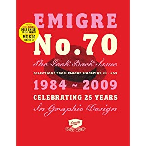『Emigre No 70: The Look Back Celebrating 25 Years in Graphic Design Selections from Emigre Magazine』
