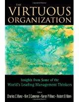 The Virtuous Organization: Insights from Some of the World's Leading Management Thinkers