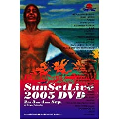 Sunset live 2005 DVD