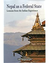 Nepal as a Federal State: Lessons from Indian Experience