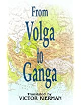 From Volga to Ganga