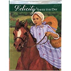 Felicity Saves the Day: A Summer Story (American Girl Collection)