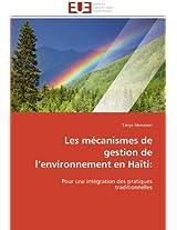 Les Mecanismes de Gestion de L Environnement En Haiti: (Omn.Univ.Europ.)