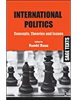 International Politics: Concepts, Theories and Issues (SAGE Texts)