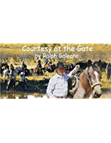 Courtesy at the Gate A Cowboy Chatter Article (Cowboy Chatter Articles)