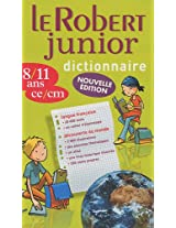 Le Robert Junior 2011 - Primary School Monolingual Dictionary (Dictionnaires Scolaires)