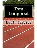 Tom Longboat (French Edition)