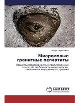 Miarolovye Granitnye Pegmatity