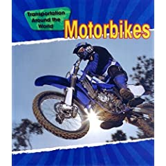 Motorbikes (Transportation Around the World)