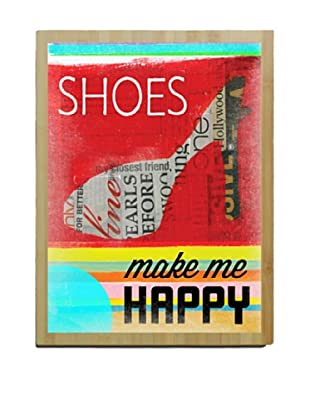 Artehouse Shoes Make Me Happy Bamboo Wood Sign