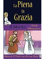La Piena Di Grazia: Volume 2: Merito