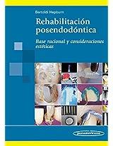 Rehabilitacion posendodontica / Endodontic Post Rehabilitation: Base Racional Y Consideraciones Esteticas / Rational Basis and Aesthetic Considerations