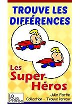 Trouve les différences - Les super héros (Collection - Trouve l'erreur)
