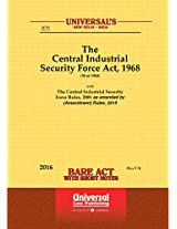 Central Industrial Security Force Act, 1968 Along with Rules