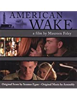 The AMERICAN WAKE Soundtrack
