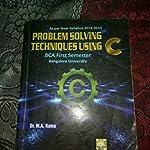 Problem Solving Techniques Using C