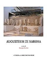 L'augusteum Di Narona: Atti Della Giornata Di Studi, Roma 31, Maggio 2013 (Centro Ricerche E Documentazione Sull'antichita Classica Monografie)