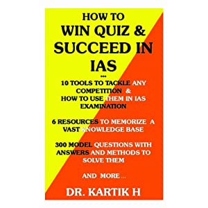 How to Win Quiz & Succeed in IAS