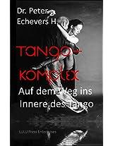Tango - Komplex (German Edition)