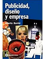 Publicidad, Diseno Y Empresa/ Publicity, Design and Business