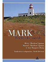 Mark, Recherche sociale