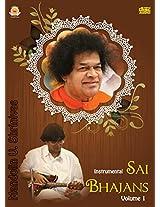 Sai Bhajans (Instrumental) - Volume 1