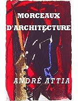 Morceaux d'architecture d'un Franc-Maçon: Cet ouvrage est ma pierre (French Edition)