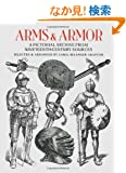Arms and Armor: A Pictorial Archive from Nineteenth-Century Sources (Dover Pictorial Archive)