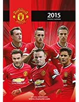 Official Manchester United FC 2015 Calendar (Calendars 2015)