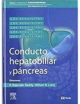 Los Requisitos En Gastroenterologia: Tracto Hepatobiliar Y Pancreas