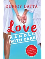 Love Handle with Care: Durjoy Datta Box Set