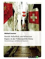 Soziale Sicherheit von Schweizer Expats in der Volksrepublik China. Herausforderungen und Risiken für Expatriates