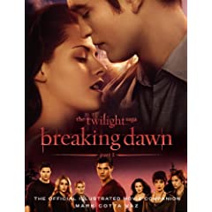 Twilight Saga Breaking Dawn Part 1: The Official Movie Companion