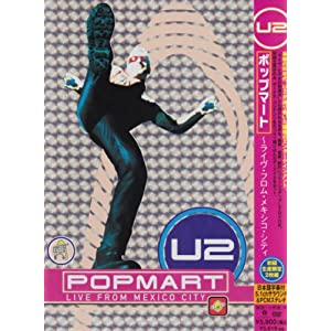 U2『Popmart:Live From Mexico City』