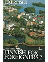 Finnish for Foreigners: Work Book/ Exercises v. 2: 002