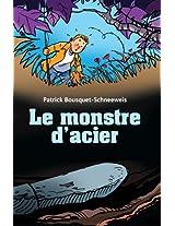 Le monstre d'acier (French Edition)