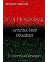 The 14 Portals – N'ogba Nke Dragon Christmas Special